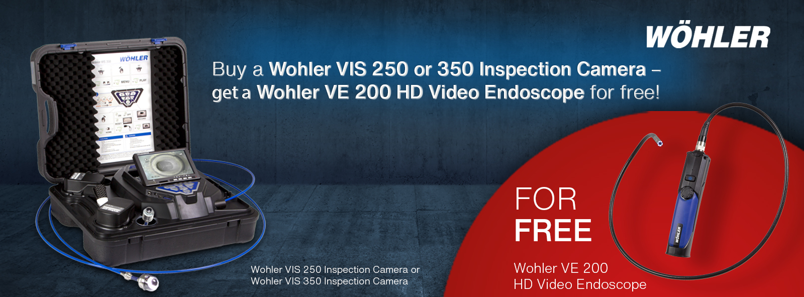 Wohler VIS 250 and 350 Inspection Camera Promotion